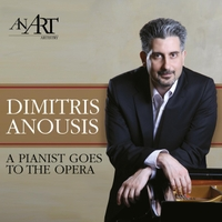 Dimitris Anousis – A pianist goes to the opera